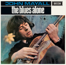 The Blues Alone (Remastered)/John Mayall
