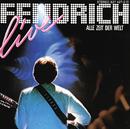 Rainhard Fendrich Live: Alle Zeit Der Welt/Rainhard Fendrich