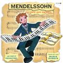 Le Petit Ménestrel: Mendelssohn Raconté Aux Enfants/Marie Dubois, Artis Quartett, Jean-Claude Ambrosini, Jean-François Lucas, Jean-Paul Coquelin, Jean Bolo