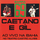 Barra 69/Caetano Veloso, Gilberto Gil