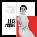 Samba Eu Canto Assim/Elis Regina