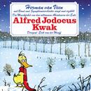 Die Musikfabel von den seltsamen Abenteuern der Ente Alfred Jodocus Kwak/Herman van Veen