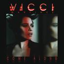 Come Along (EP)/Vicci Martinez