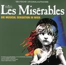 Les Misérables/Reinhard Brussmann, Orchester der Vereinigten Bühnen Wien, Jane Comerford, Felix Martin, Sona Macdonald, Casper Richter