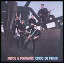 Circo De Feras/Xutos & Pontapés