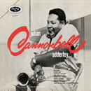 "Julian ""Cannonball"" Adderley/Cannonball Adderley"