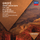 Grofé: Grand Canyon Suite; Copland: Billy The Kid; El Salón México/Detroit Symphony Orchestra, Antal Doráti, Baltimore Symphony Orchestra, David Zinman