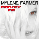 Monkey Me/Mylène Farmer