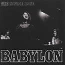 Babylon/The Savage Rose