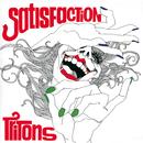Satisfaction/Tritons