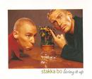 Living It Up/Stakka Bo