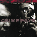 Crime Pays/Element Of Crime