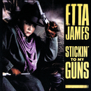 Stickin' To My Guns/Etta James