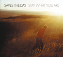 Stay What You Are/Saves The Day