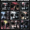 Gritos Mudos/Xutos & Pontapés