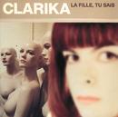 La Fille Tu Sais/Clarika