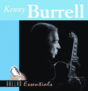 Ballad Essentials/Kenny Burrell