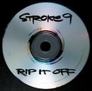 Rip It Off/Stroke 9
