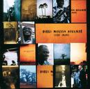 Sebe Alaye/Diely Moussa Kouyate