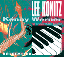 Unleemited/Lee Konitz, Kenny Werner