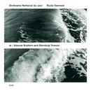 Charmediterranéen/Paolo Damiani, Orchestre National De Jazz, Anouar Brahem, Gianluigi Trovesi