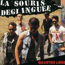 Quartier Libre/La Souris Déglinguée