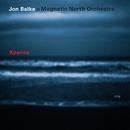 Kyanos/Jon Balke, Magnetic North Orchestra