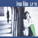 L.P.'93/Ivan Hlas