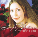 My Gift To You/Hayley Westenra