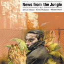 News From The Jungle/Jeff Lee Johnson