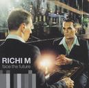 Face The Future/Richi M.