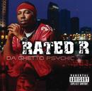 Da Ghetto Psychic/Rated R