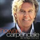 Der richtige Moment/Howard Carpendale