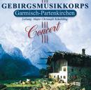 Concert/Gebirgsmusikkorps Garmisch-Partenkirchen