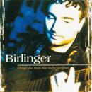 Dinge Die Man Nie Mehr Vergisst/Jürgen Birlinger