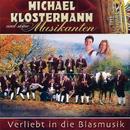 Verliebt In Die Blasmusik/Michael Klostermann und seine Musikanten