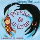 Raconte Pierre Et Le Loup/Jacques Brel