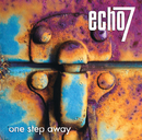 One Step Away/Echo 7