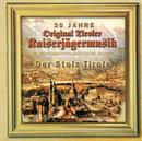 Der Stolz Tirols/Original Tiroler Kaiserjägermusik