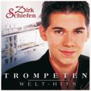 Trompeten Welt-Hits/Dirk Schiefen