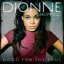 Good For The Soul/Dionne Bromfield