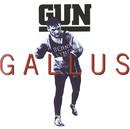 Gallus/Gun