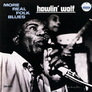 More Real Folk Blues/Howlin' Wolf