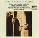 Geistliche Chorwerke/Escolania de Montserrat, Ireneu Segarra