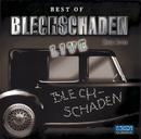 Best Of Blechschaden Live!/Blechschaden