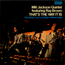 That's The Way It Is (feat. Ray Brown)/Milt Jackson