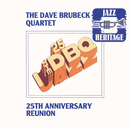 25th Anniversary Reunion/The Dave Brubeck Quartet