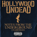 Notes From The Underground - Unabridged/Hollywood Undead