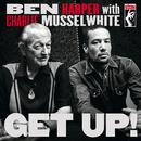 ゲット・アップ! (ライヴ・ヴァージョン)/Ben Harper, Charlie Musselwhite