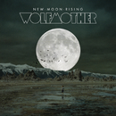 New Moon Rising/Wolfmother